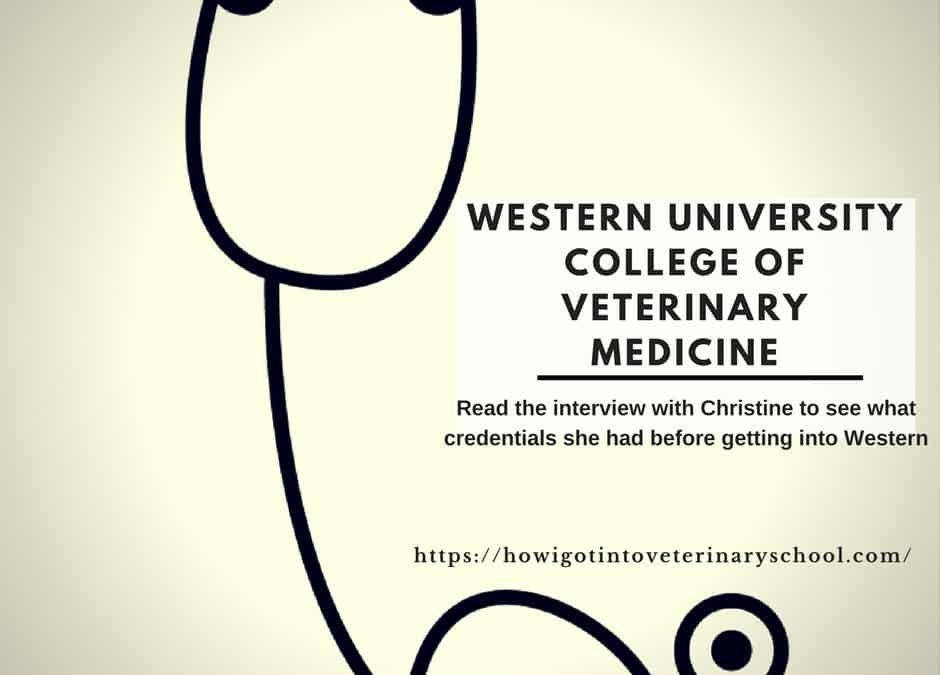 What does it Take to Get into Western University College of Veterinary Medicine?